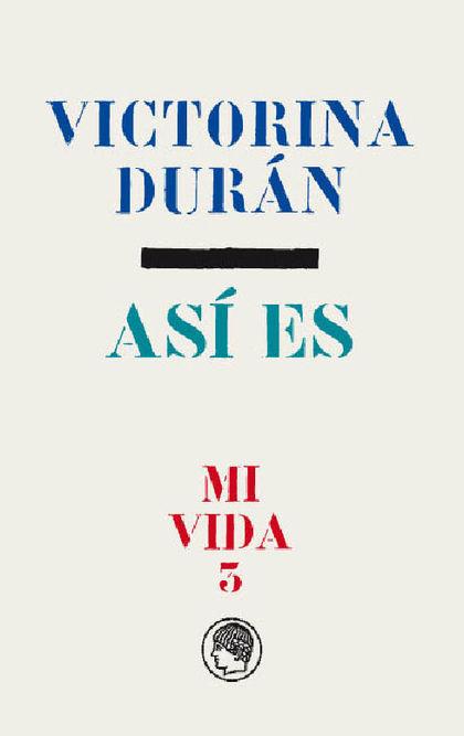 VICTORINA DURÁN - ASÍ ES