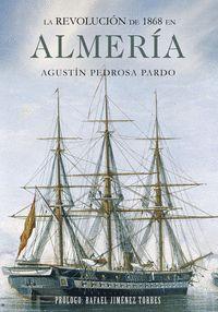 LA REVOLUCIÓN DE 1868 EN ALMERA