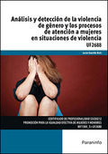 ANÁLISIS Y DETECCIÓN DE LA VIOLENCIA DE GÉNERO Y LOS PROCESOS DE ATENCIÓN A MUJE.