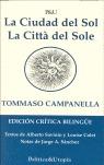 LA CIUDAD DEL SOL = LA CITTÀ DEL SOLE