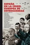 ESPAÑA EN LA CRISIS EUROPEA DE ENTREGUERRAS.