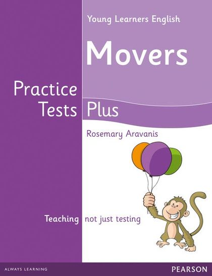 YOUNG LEARNERS MOVERS PRACTICE TESTS PLUS STUDENT´S BOOK