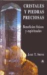 CRISTALES Y PIEDRAS PRECIOSAS: BENEFICIOS FÍSICOS Y ESPIRITUALES