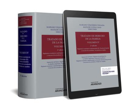 TRATADO DE DERECHO DE LA FAMILIA VOL IV. REGIMENES ECONOMICOS MATRIMONIALES II DERECHO DE FAMIL