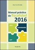 MANUAL PRACTICO DE FISCALIDAD 2016.