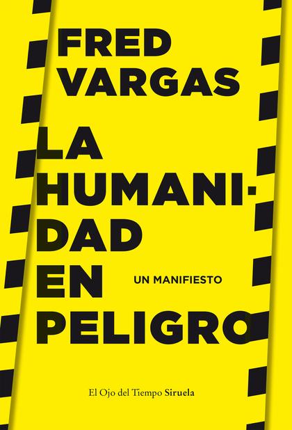 LA HUMANIDAD EN PELIGRO. UN MANIFIESTO