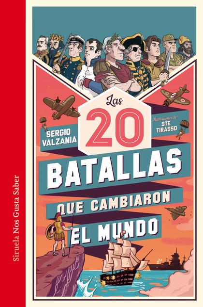 LAS 20 BATALLAS QUE CAMBIARON EL MUNDO.