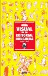 GUÍA VISUAL DE LA EDITORIAL BRUGUERA (1940-1986)