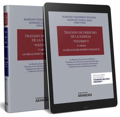 TRATADO DE DERECHO DE LA FAMILIA VOL V. LAS RELACIONES PATERNO FILIALES I