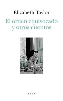 EL ORDEN EQUIVOCADO Y OTROS CUENTOS.