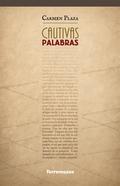 CAUTIVAS PALABRAS