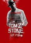 TOM Z STONE, LET IT BE