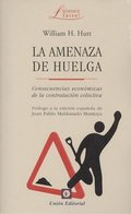 LA AMENAZA DE HUELGA.