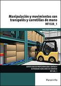 MANIPULACIÓN Y MOVIMIENTOS CON TRANSPALÉS Y CARRETILLAS DE MANO.