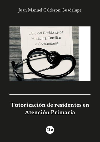TUTORIZACIÓN DE RESIDENTES EN ATENCIÓN PRIMARIA