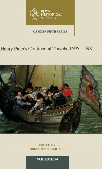 HENRY PIERS´S CONTINENTAL TRAVELS, 1595-8