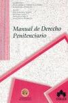 MANUAL DE DERECHO PENITENCIARIO.