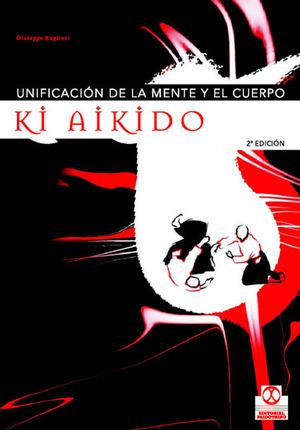 UNIFICACION MENTE Y CUERPO KI AIKIDO
