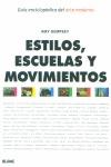 ESTILOS, ESCUELAS Y MOVIMIENTOS
