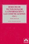 DERECHO DE TECNOLOGÍAS DE LA INFORMACIÓN Y LAS COMUNICACIONES (T.I.C.)