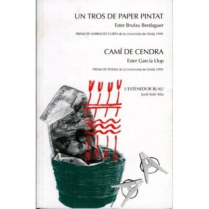 UN TROS DE PAPER PINTAT. CAMÍ DE CENDRA. L´ESTENEDOR BLAU..