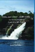 CRISIS, ¿QUÉ CRISIS?-- (2007-2015) : LOS SECRETOS DE LA CRISIS, LO QUE NO TE HAN CONTADO