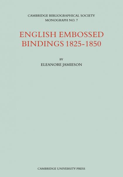 ENGLISH EMBOSSED BINDINGS 1825 50