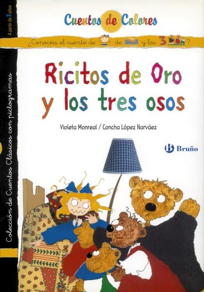 CUENTOS DE C0LORES RICITOS DE ORO Y LOS TRES OSOS