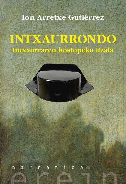 INTXAURRONDO                                                                    INTXAURRAREN HO