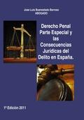 DERECHO PENAL PARTE ESPECIAL Y LAS CONSECUENCIAS JURÍDICAS DEL DELITO EN ESPAÑA