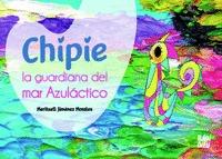 CHIPIE LA GUARDIANA DEL MAR AZULACTICO.