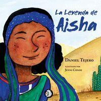 LA LEYENDA DE AISHA.