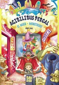 AGIBÍLIBUS PERCAL, EL MATA - MONSTRUOS