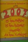 CALENDARIO LAS TRES MELLIZAS 2007.