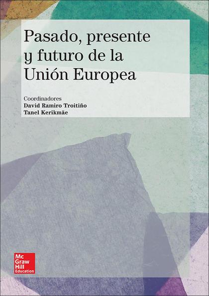 PASADO, PRESENTE Y FUTURO DE LA UNIÓN EUROPEA