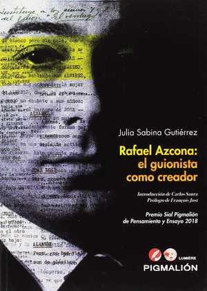RAFAEL AZCONA: EL GUINISTA COMO CREADOR.