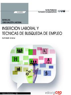 MANUAL. INSERCION LABORAL Y TECNICAS DE BUSQUEDA DE EMPLEO (FCOO01). FORMACIÓN C