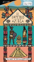 DESCUBRE EL IMPERIO AZTECA.