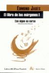 EL LIBRO DE LAS MÁRGENES I. ESO SIGUE SU CURSO