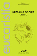 SEMANA SANTA, CICLO C
