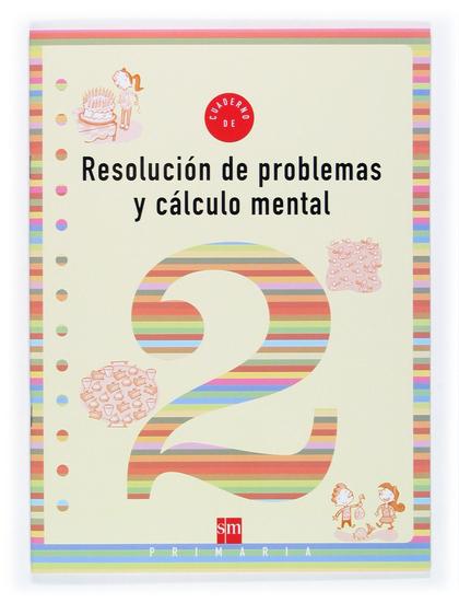 RESOLUCIÓN DE PROBLEMAS Y CÁLCULO MENTAL 2