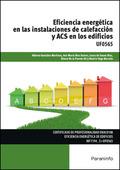 EFICIENCIA ENERGÉTICA EN LAS INSTALACIONES DE CALEFACCIÓN Y ACS EN LOS EDIFICIOS.