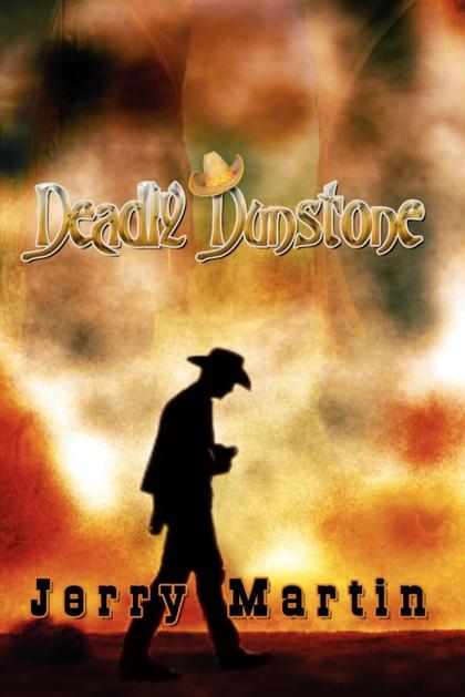 DEADLY DUNSTONE