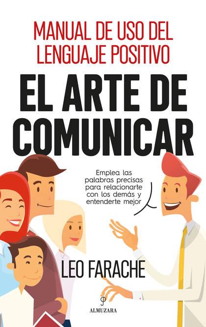 ARTE DE COMUNICAR, EL.