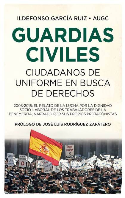 GUARDIAS CIVILES, CIUDADANOS EN BUSCA DE DERECHOS.