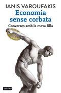 ECONOMIA SENSE CORBATA : CONVERSES AMB LA MEVA FILLA