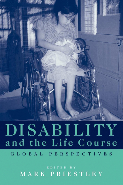 DISABILITY AND THE LIFE COURSE