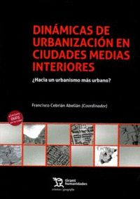 DINAMICAS DE URBANIZACION CIUDADES MEDIAS INTERIORES