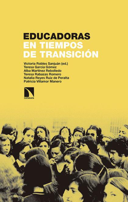 EDUCADORAS EN TIEMPOS DE TRANSICIÓN.