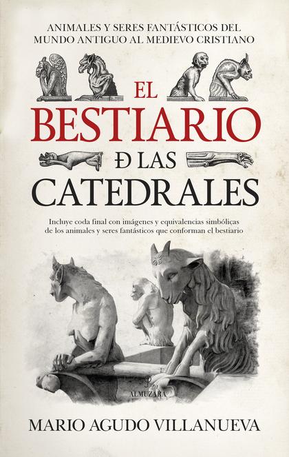 BESTIARIO DE LAS CATEDRALES, EL.